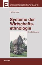Systeme der Wirtschaftsethnologie
