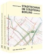 Stadttechnik im Städtebau Berlins