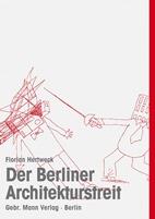 Der Berliner Architekturstreit