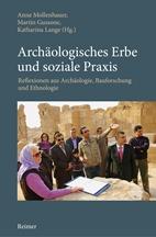 Archäologisches Erbe und soziale Praxis