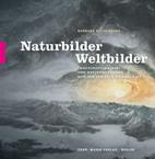 Naturbilder - Weltbilder