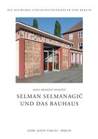 Selman Selmanagic und das Bauhaus