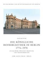 Die Königliche Hofbibliothek in Berlin 1774—1970