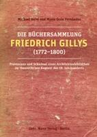 Die Büchersammlung Friedrich Gillys (1772 - 1800)