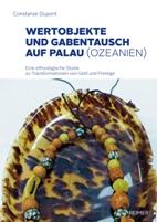 Wertobjekte und Gabentausch auf Palau (Ozeanien)