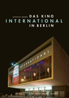 Das Kino International in Berlin